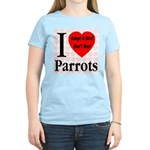 I Love Parrots Adopt A Bird D Women's Light T-Shir