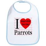 I Love Parrots Adopt A Bird D Bib
