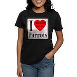 I Love Parrots Adopt A Bird D Women's Dark T-Shirt