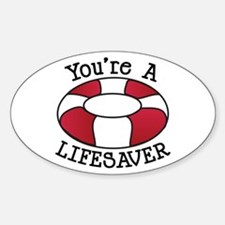 You're A Lifesaver Decal