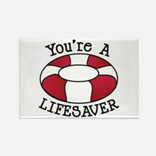 You're A Lifesaver Magnets