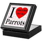 I Love Parrots Adopt A Bird D Keepsake Box