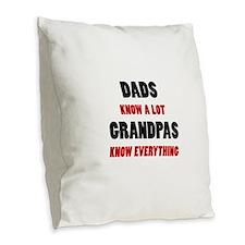 Grandpas Know Everything Burlap Throw Pillow
