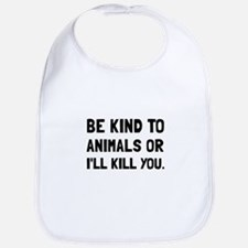 Kind To Animals Bib