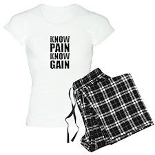 Know Pain Gain Pajamas