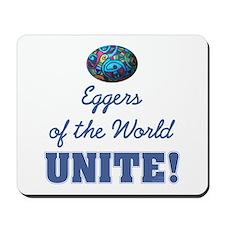 Eggers Unite! Mousepad