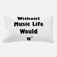 Music B Flat Pillow Case
