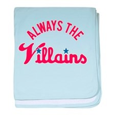 Always the Villains baby blanket