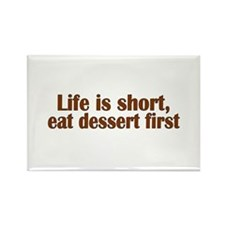Eat Dessert First Rectangle Magnet