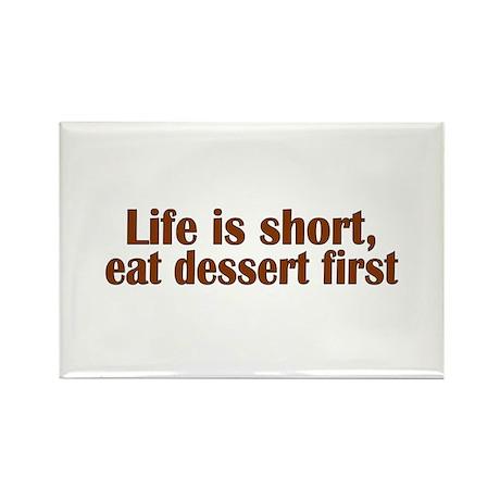 Eat Dessert First Rectangle Magnet