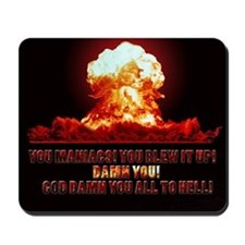 Damn you all to Hell! Mousepad