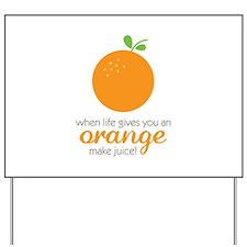 Make Juice Yard Sign