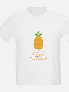 Make Pina Coladas T-Shirt