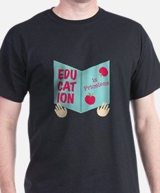 Education Is Priceless T-Shirt