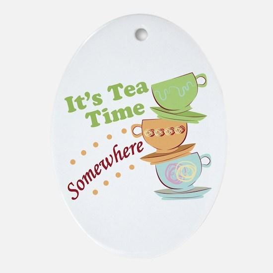 It's Tea Time Ornament (Oval)