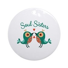 Soul Sisters Ornament (Round)