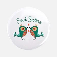 Soul Sisters Button