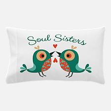 Soul Sisters Pillow Case
