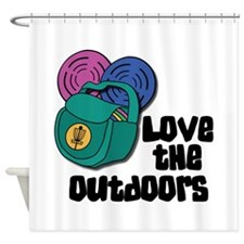 Love The Outdoors Shower Curtain