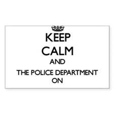 Keep Calm and The Police Department ON Decal