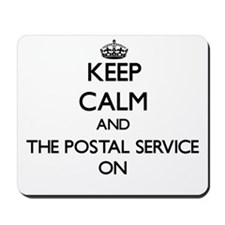 Keep Calm and The Postal Service ON Mousepad
