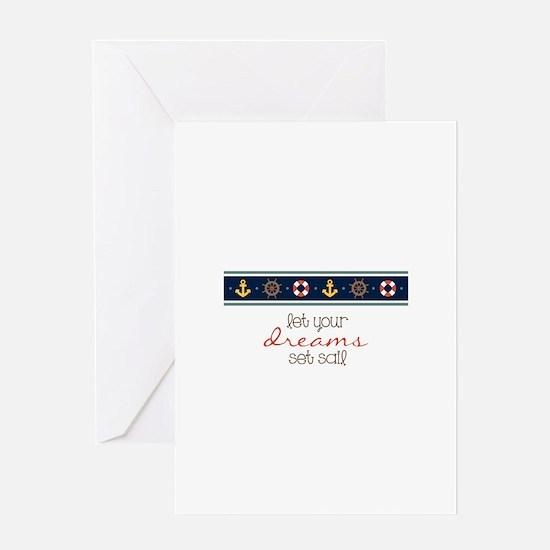 Dreams Set Sail Greeting Cards