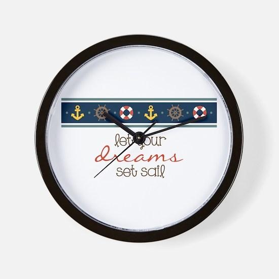 Dreams Set Sail Wall Clock