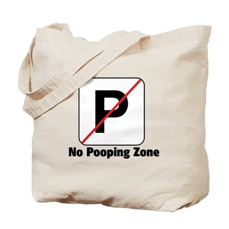 No Pooping Zone Tote Bag