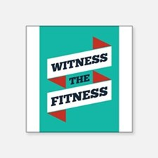 Witness The Fitness Gym Motivational Quote Sticker