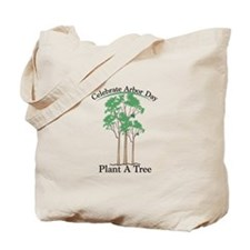 Celebrate Arbor Day Tote Bag