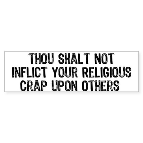 Anti-Religious Bumper Sticker