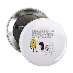 Phil the Pill Anti-Drug Button
