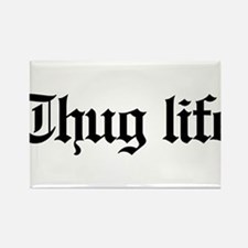 thug life, gangster, baby, g, thu Rectangle Magnet