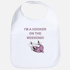 I'M A HOOKER Bib