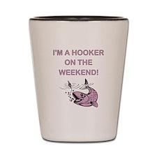 I'M A HOOKER Shot Glass