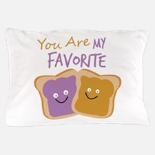 My Favorite Pillow Case
