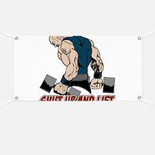 Shut Up and Lift Weightlifter Banner