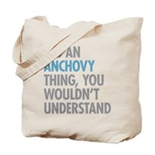 Anchovy Thing Tote Bag