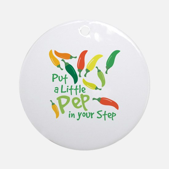 Pep In Your Step Ornament (Round)