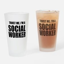 Trust Me, I'm A Social Worker Drinking Glass