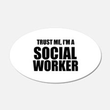Trust Me, I'm A Social Worker Wall Decal