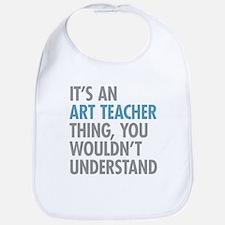 Art Teacher Thing Bib