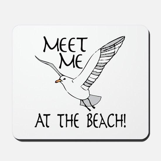 Meet Me At The Beach! Mousepad