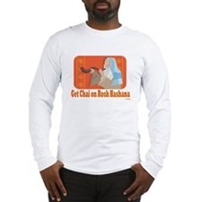 Get Chai On Rosh Hashanah Long Sleeve T-Shirt