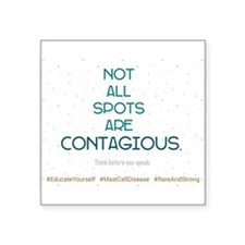Not All Spots Are Contagious Sticker