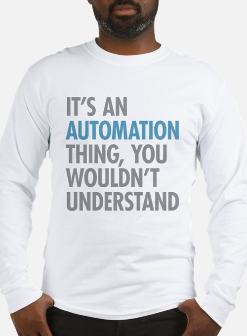 Automation Thing Long Sleeve T-Shirt