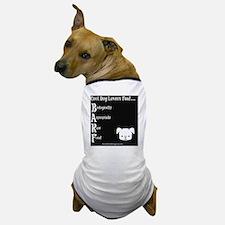 BARF - Dog Dog T-Shirt