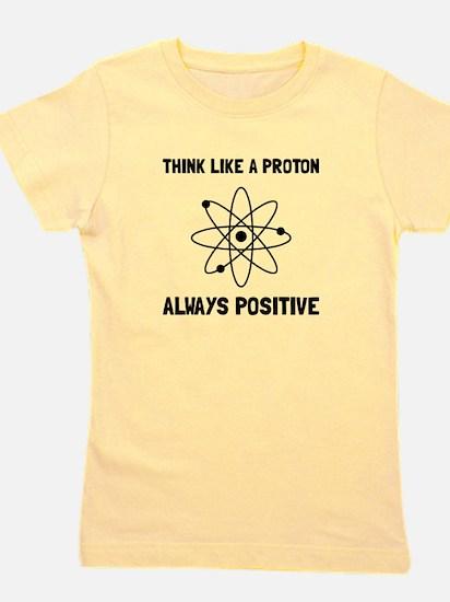 Proton Always Positive Girl's Tee