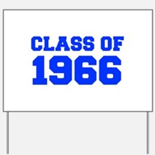 CLASS OF 1966-Fre blue 300 Yard Sign