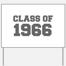 CLASS OF 1966-Fre gray 300 Yard Sign
